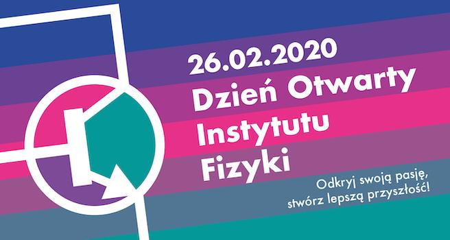 Dzień Otwarty Instytutu Fizyki 2020