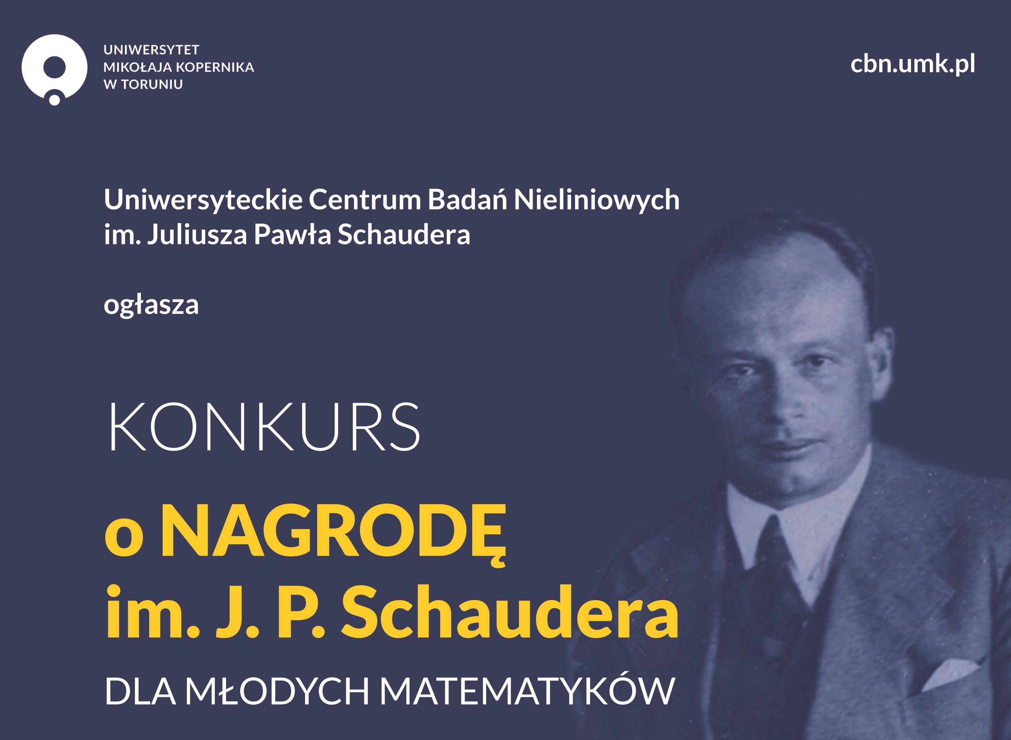 Plakat konkursu o Nagrodę im. Juliusza Pawła Schaudera dla młodych matematyków