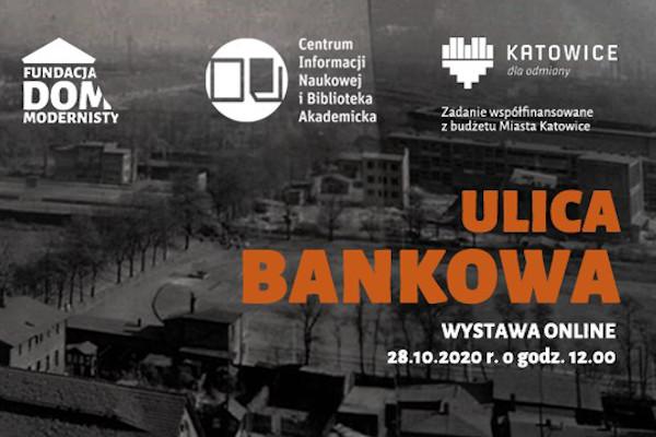 """Plakat wystawy """"Ulica Bankowa"""""""