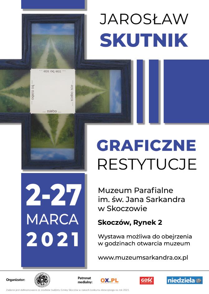 plakat do wyastawy Jarosława Skutnika w Skoczowie