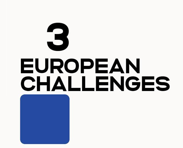 3 european challenges