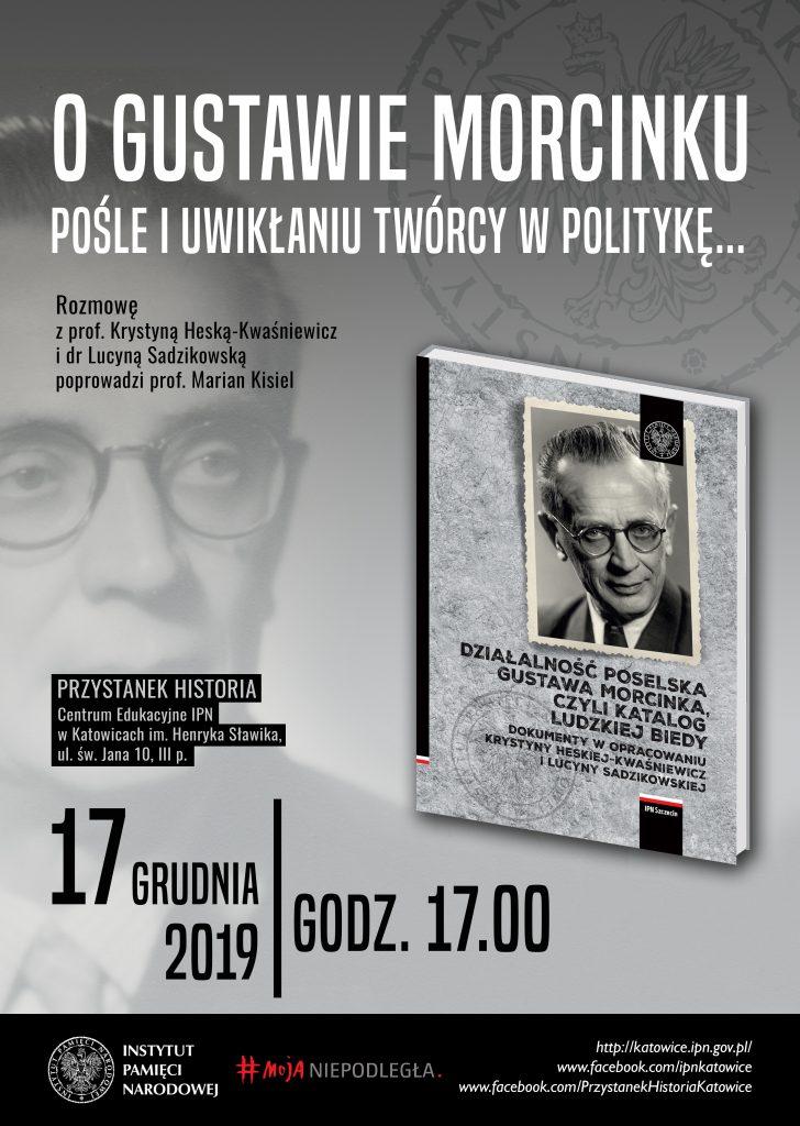 """plakat: spotkanie """"O Gustawie Morcinku, pośle i uwikłaniu twórcy w politykę"""""""
