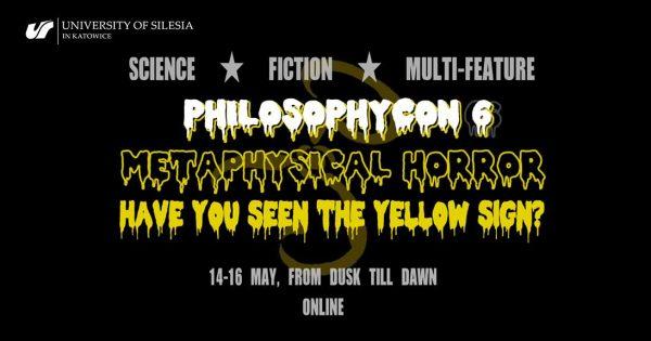 Grafika promująca wydarzenie: Philosophicon 6: Metaphysical horror