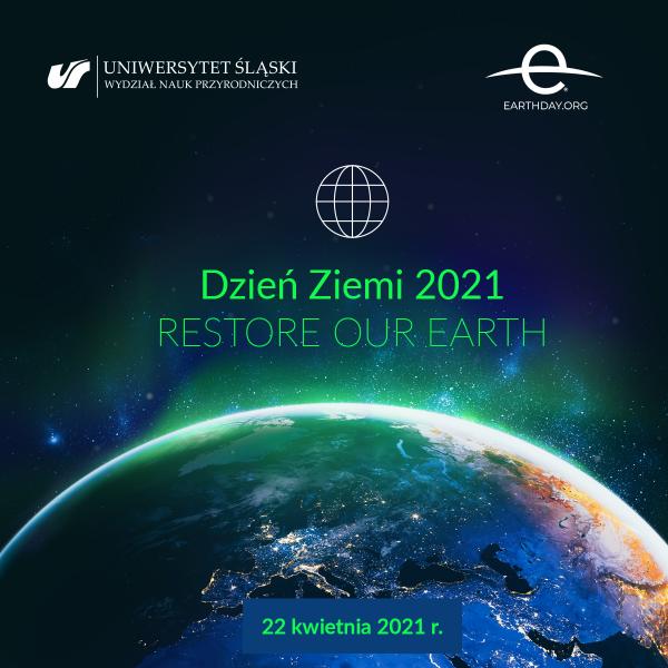 """grafika promująca Dzień Ziemi 2021 """"Restore Our Earth"""" 22 kwietnia 2021 r."""