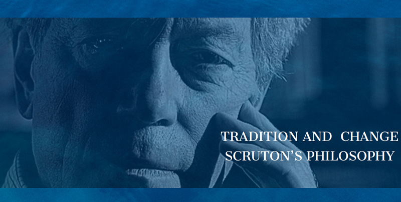 """konferencja """"Tradition and change Scruton's philosophy"""""""
