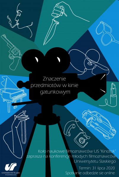 """plakat: konferencja młodych filmoznawców UŚ """"Znaczenie przedmiotów w kinie gatunkowym"""""""