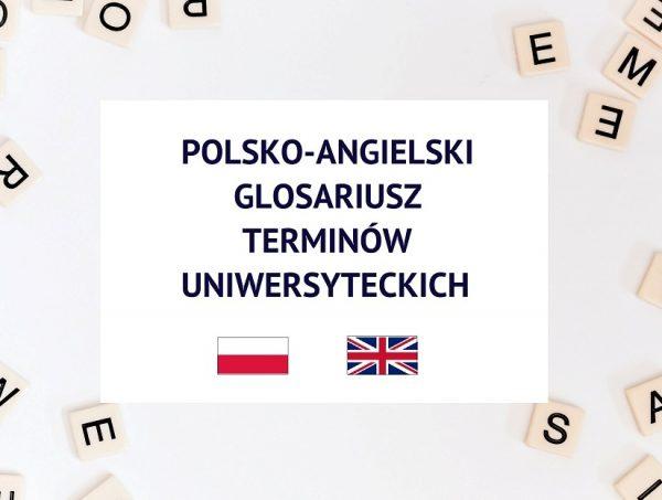 Rozsypane litery oraz napis: Polsko-angielski glosariusz terminów uniwersyteckich