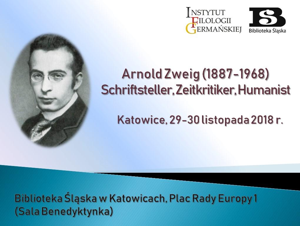 """plakat konferencji """"Arnold Zweig (1887-1968) – Schriftsteller, Zeitkritiker, Humanist"""" z podobizną pisarza, datami jego życia, tytułem konferencji i lofo organizatorów"""