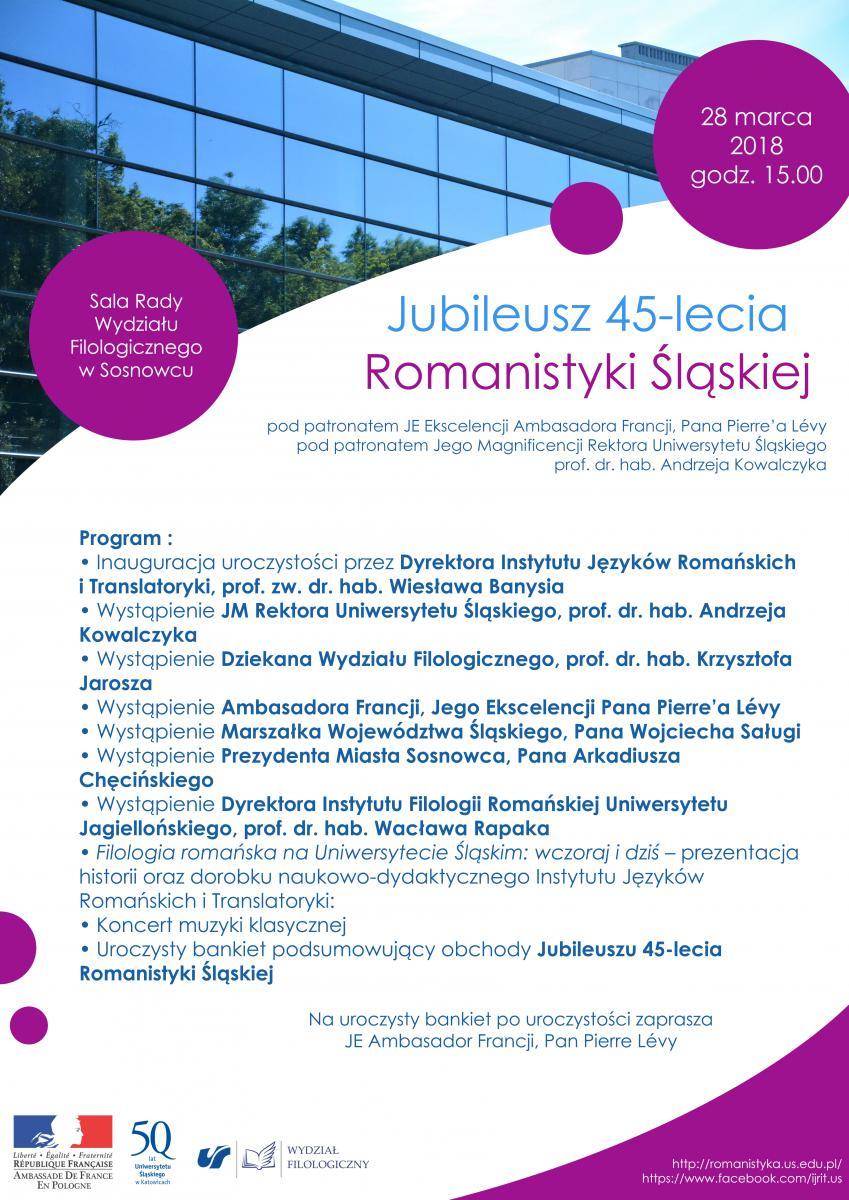plakat w niebiesko-fioletowo-białych barwach, z logo organizatorów, fragmentem budynku Wydziału Filologicznego w Sosnowcu i programem jubileuszu 45-lecia istnienia śląskiej romanistyki
