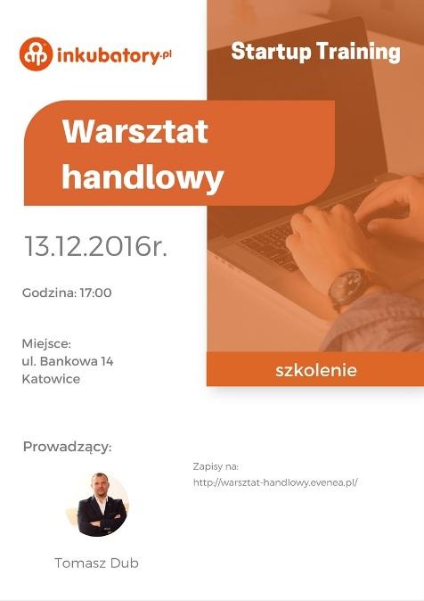 """Plakat """"Warsztatów handlowych"""""""