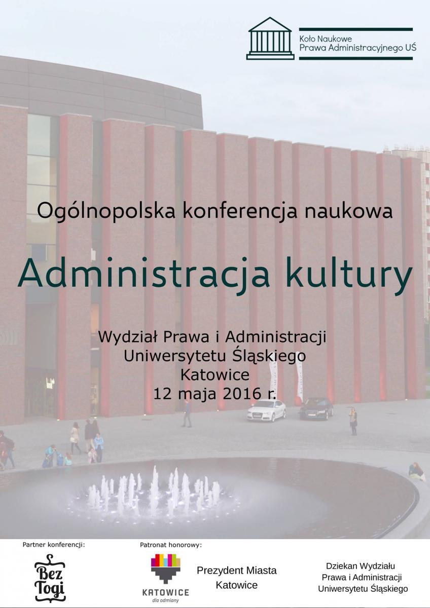 """plakat promujący konferencję pt. """"Administracja kultury"""""""