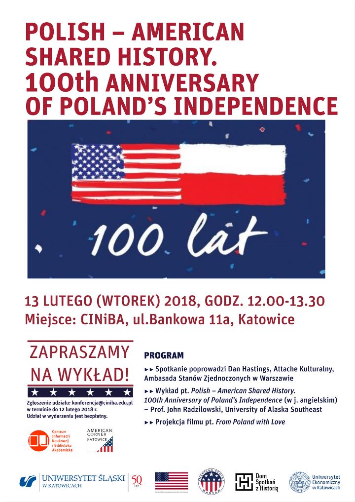 Plakat wydarzenia: informacje o tytule wykładu i wykładowcy, miejscu i godzinie spotkania oraz program wydarzenia. Na białym tle znajduje się również grafika prezentująca połączone flagi polską i amerykańską z napisem: 100 lat.