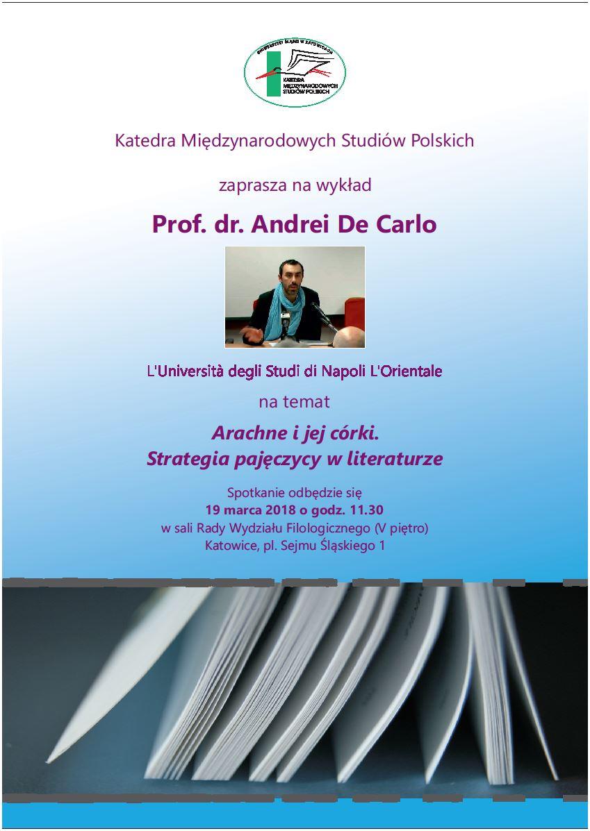 plakat promujący wykład otwarty prof. dr. Andrei De Carlo, z datą i miejscem wydarzenia, tytułem prelekcji oraz zdjęciem wykładowcy