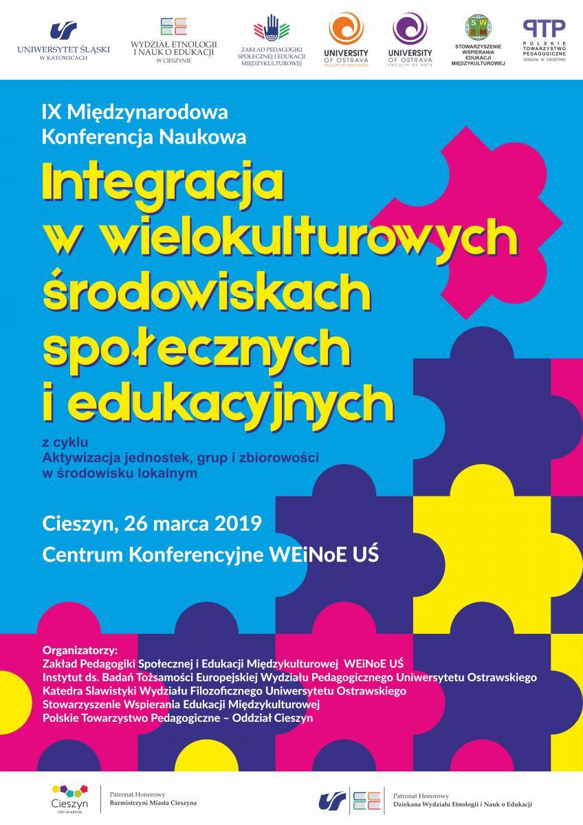"""plakat promujący konferencję nt. """"Integracja w wielokulturowych środowiskach..."""" - wielobarwne puzle, które tworxzą bliżej nieokreślony kształt. Na plakacie logo organizatorów, termin i miejsce konferencji"""