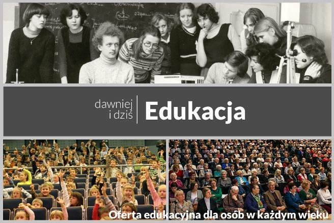 Kształcenie dawniej i dziś