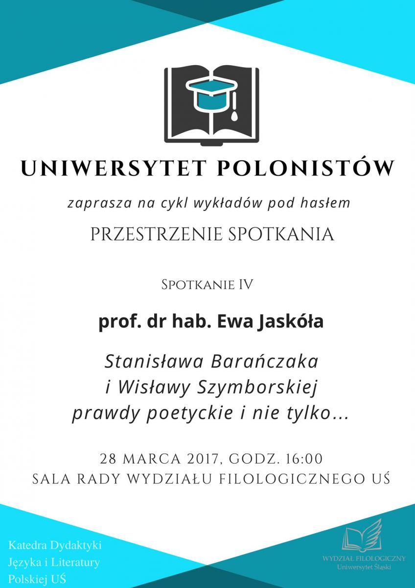 Plakat promujący wykład prof. Ewy Jaskóły w ramach Uniwersytetu Polonistów, zawierający szczegółowe dane spotkania