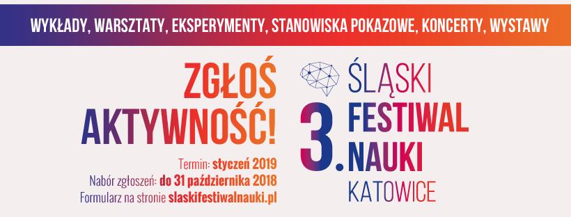 Plakat reklamujący akcję naboru do 3 Śląskiego Festiwalu Nauki