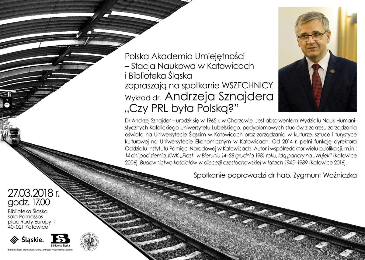 biało-czarny plakat promujący wykład w ramach Wszechnicy Polskiej Akademii Umiejętności z udziałem dr. Andrzeja Sznajdera ze zdjęciem prelegenta, logo organizatorów i biogramem wykładowcy