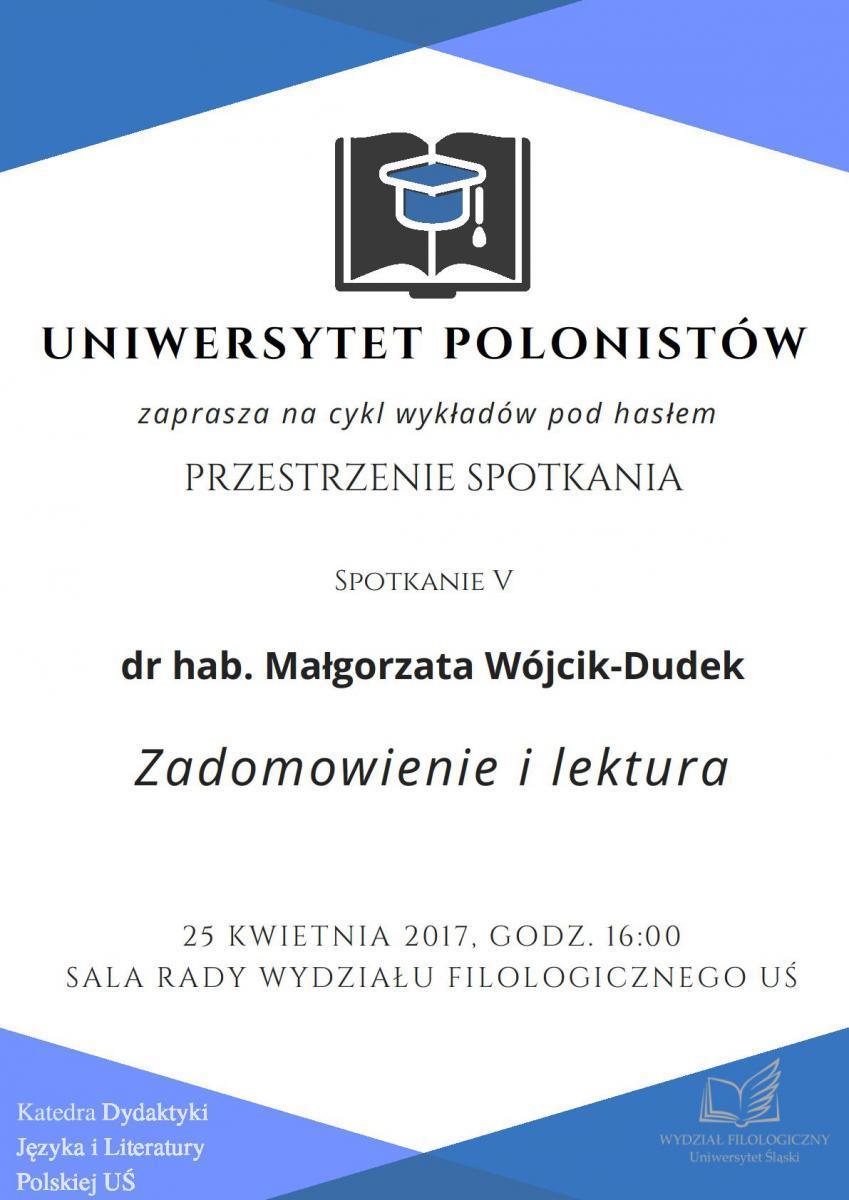Plakat promujący wykład dr hab. Małgorzaty Wójcik-Dudek zawierający najważniejsze informacje dotyczące wydarzenia