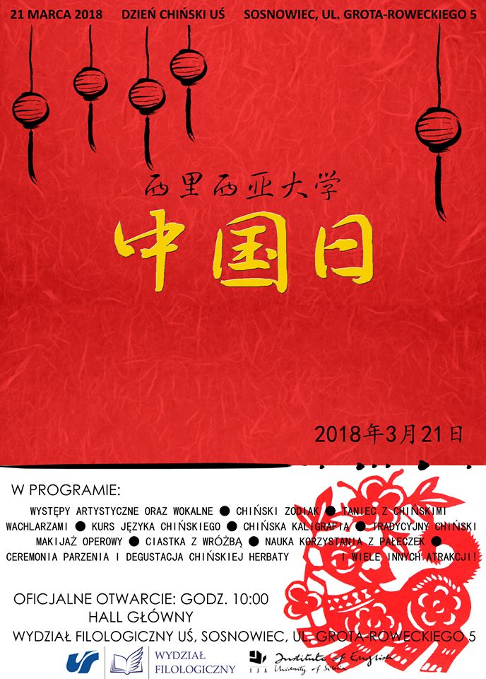 czerwony plakat promujący Dzień Chiński 2018, na którym wymieniono planowane atrakcje: występy artystyczne oraz wokalne, pokaz tańca z chińskimi wachlarzami, kurs języka chińskiego i kaligrafii, tradycyjny chiński maki jaz operowy, naukę korzystania z pałeczek, ceremonię parzenia i degustacji chińskiej herbaty, ciastka z wróżbą