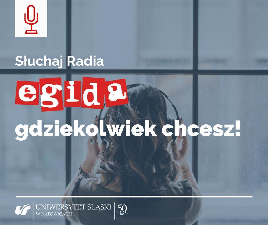 plakat z napisem: słuchaj radia Egida gdziekolwiek chcesz! Na plakacie widać od tyłu dziewczynę z słuchawkami na uszach