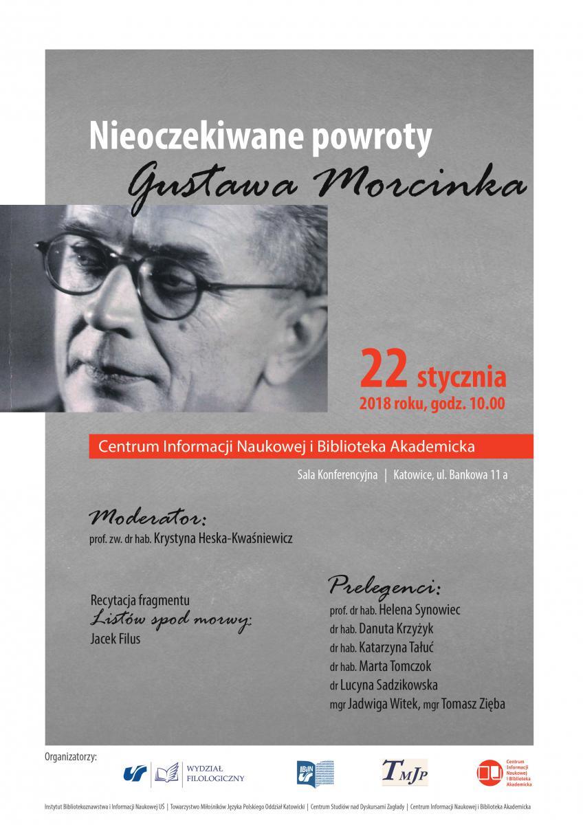 plakat promujący spotkanie poświęcone Morcinkowi zawierające datę i miejsce wydarzenia, nazwiska osób w nim uczestniczących oraz zdjęcie Morcinka