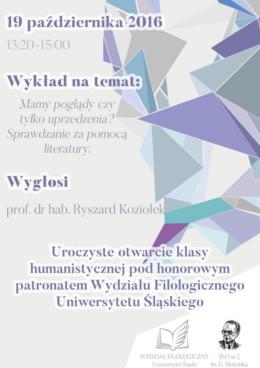 Plakat promujący wykład prof. Ryszarda Koziołka wygłoszony na otwarciu klasy humanistycznej w ZSO nr 2 w Rudzie Śląskiej