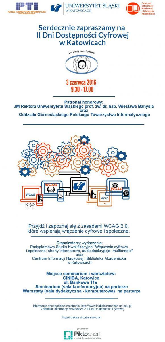 """Plakat w formie infografiki promujący II Dni Dostępności Cyfrowej, które odbywają się 3 czerwca 2016 w Katowicach. """"Przyjdź i zapoznaj się z zasadami WCAG 2.0, które wspierają włączenie cyfrowe i społeczne"""""""