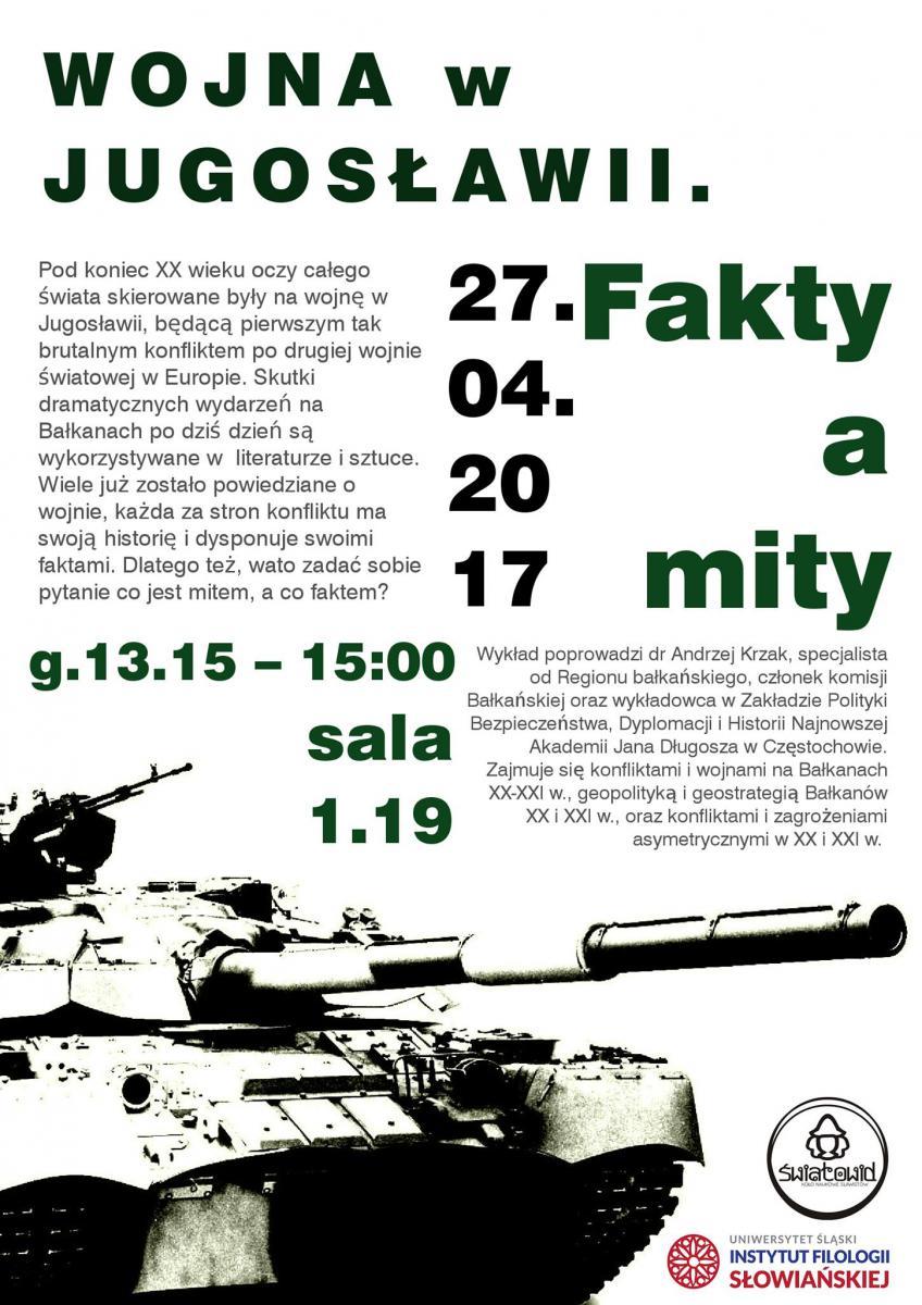 Plakat promujący spotkanie z dr. hab. Andrzejem Krzakiem nt. wojny w Jugosławii zawierający krótki opis wykładu