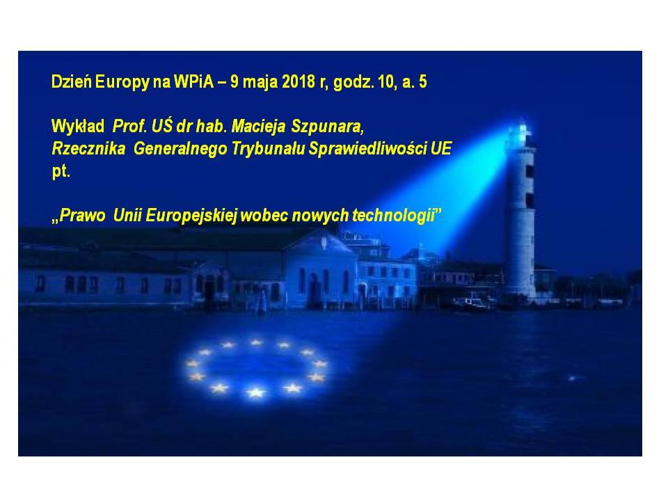 plakat w tonacji granatowej z latarnią rzucającą światło na symbol Unii Europejskiej. Na drugim planie budynki parlamentu UE. Na plakacie najważniejsze dane dot. wykładu prof. Macieja Szpunara