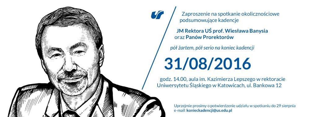 Zaproszenie na spotkanie okolicznościowe podsumowujące kadencję JM Rektora prof. Wiesława Banysia