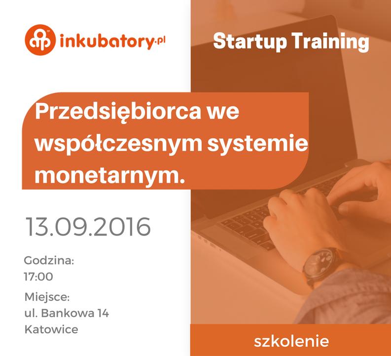 """Plakat promujący szkolenie """"Przedsiębiorca we współczesnym systemie monetarnym"""""""