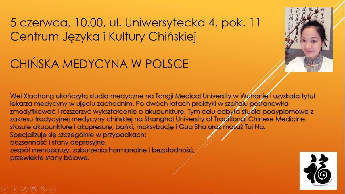 plakat promujący spotkanie w centrum języka i kultury chińskiej dot. chińskiej medycyny w Polsce. Ze zdjęciem prelegentki i jej krótkim biogramem