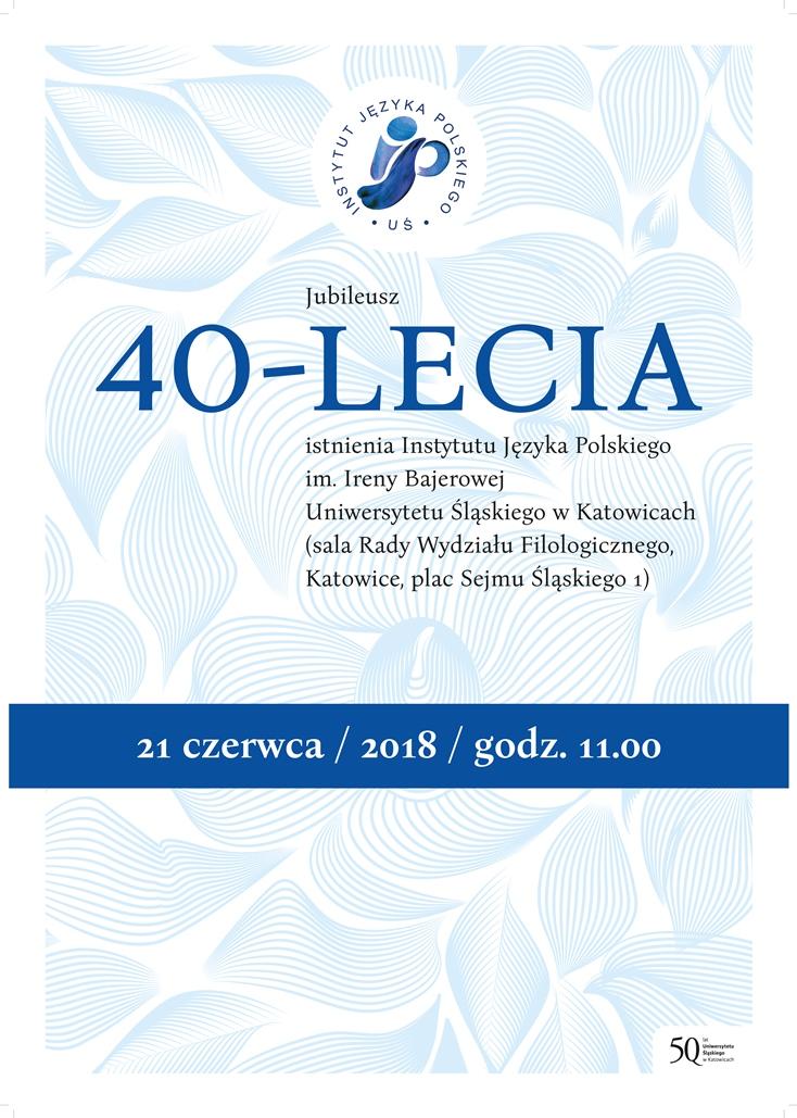 Biało-niebieskie zaproszenie na jubileusz 40-lecia Instytutu Języka Polskiego z logo IJP oraz datą, miejscem i nazwą wydarzenia