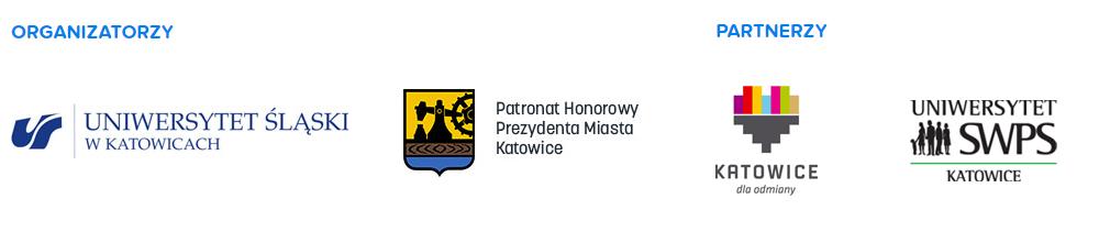 Logotypy organizatorów oraz partnerów: Uniwersytetu Śląskiego, Miasta Katowice oraz Prezydenta Katowic, a także SWPS Uniwersytetu Humanistycznospołeczny