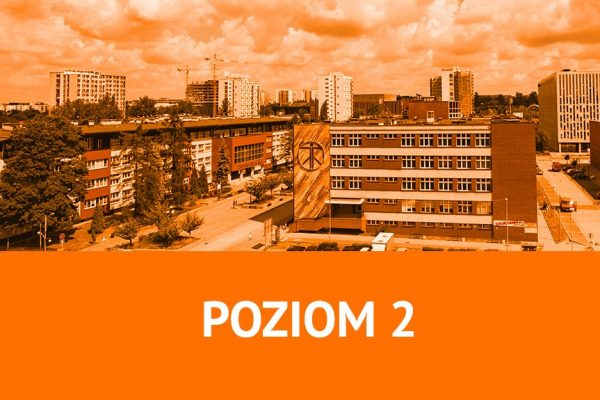 kampus Uniwersytetu Śląskiego w Katowicach, na dole zdjęcia na pomarańczowym tle napis POZIOM 2