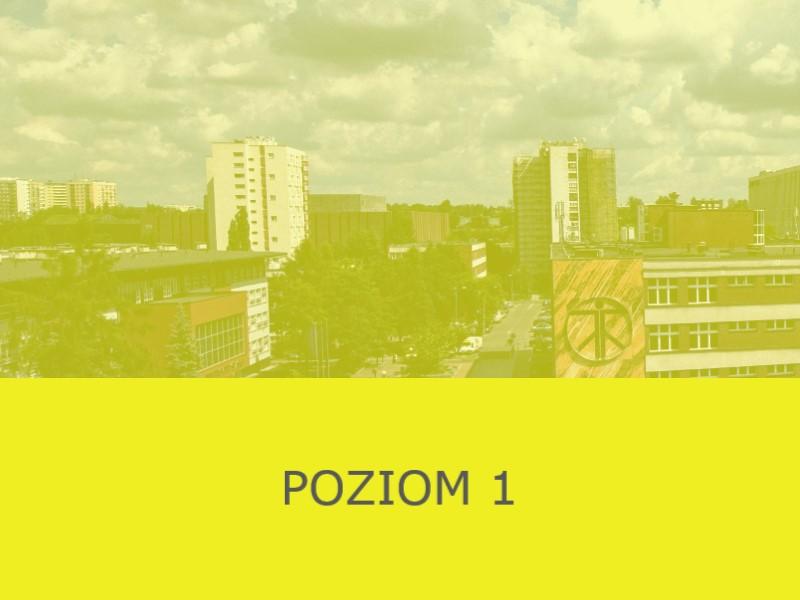 na żółtym tle napis POZIOM 1, w tle kampus UŚ