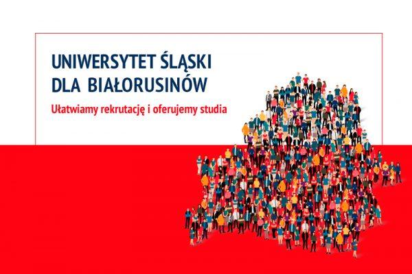 Grafika z tekstem: Uniwersytet Śląski dla Białorusinów. Ułatwiamy rekrutację i oferujemy studia