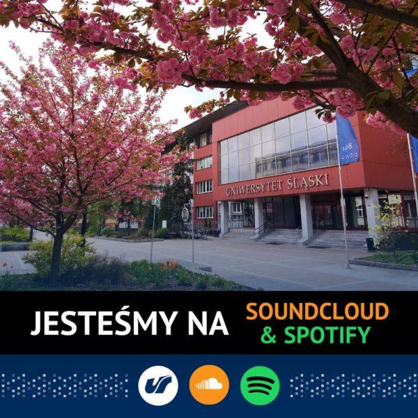 grafika informująca o dostępności Uniwersytetu Śląskiego na platformach Spotify i Soundcloud