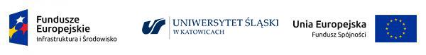 Logotypy: Fundusze Europejskie Infrastruktura i Środowisko; Uniwersytet Śląski w Katowicach; Unia Europejska Fundusz Spójności