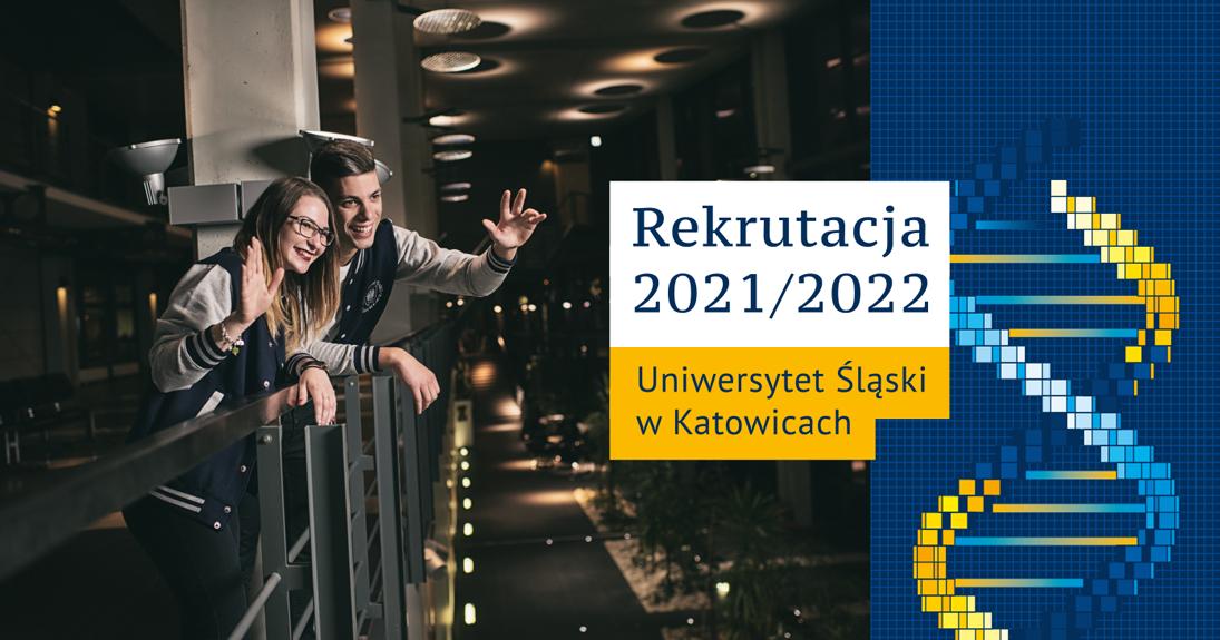 Dwoje młodych uśmiechniętych ludzi macha dłońmi na powitanie, grafika z tekstem: rekrutacja 2021/2022 Uniwersytet Śląski w Katowicach