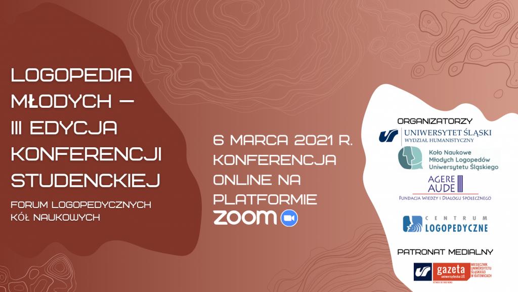 """III studencka konferencja pn. """"Logopedia Młodych – Forum Logopedycznych Kół Naukowych"""" (online)"""