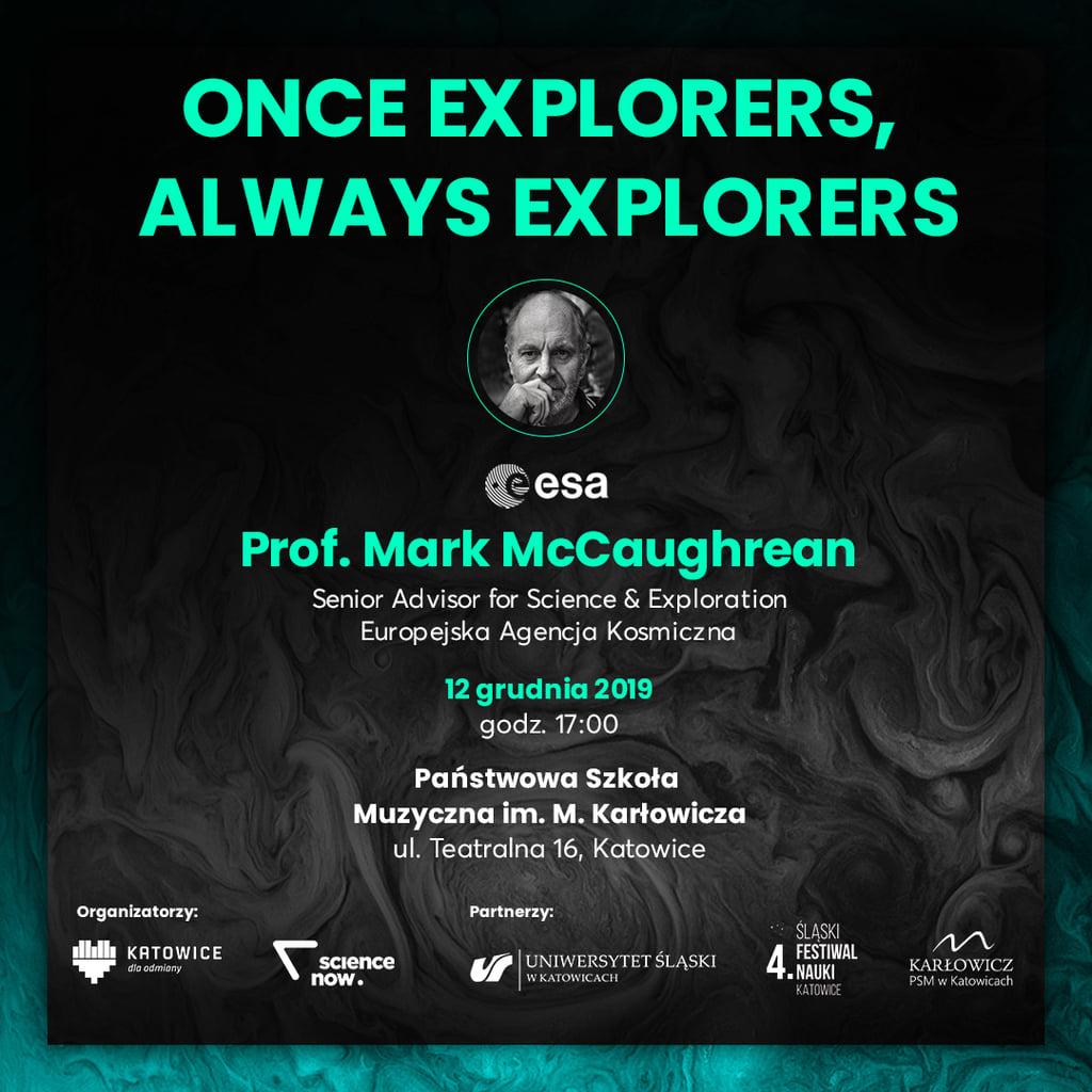 """Wykład specjalny pt. """"Once Explorers, Always Explorers"""""""