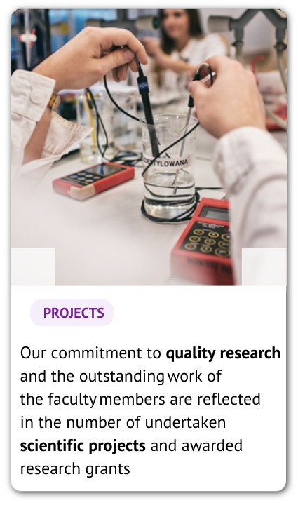 A photo of a laboratory and an information: Our commitment to quality research and the outstandingwork of the facultymembers are reflected in the number of undertaken scientific projects and awarded research grants