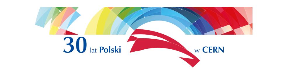 Grafika z napisem: 30 lat Polski w CERN