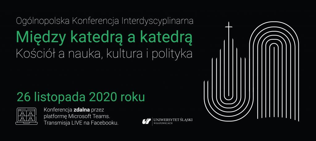 """[On-line] Ogólnopolska Konferencja Interdyscyplinarna """"Między katedrą a katedrą"""""""